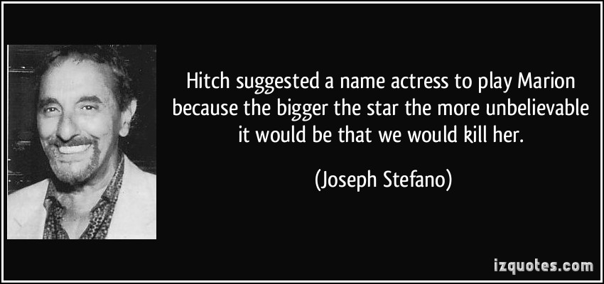 Joseph Stefano's quote #1