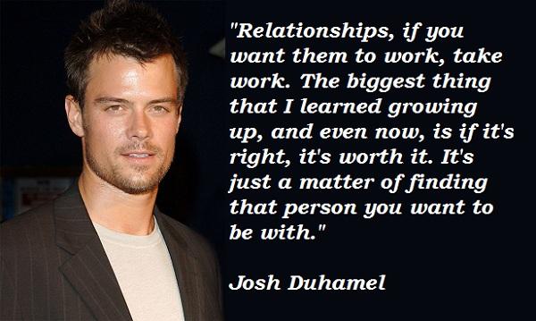 Josh Duhamel's quote #4