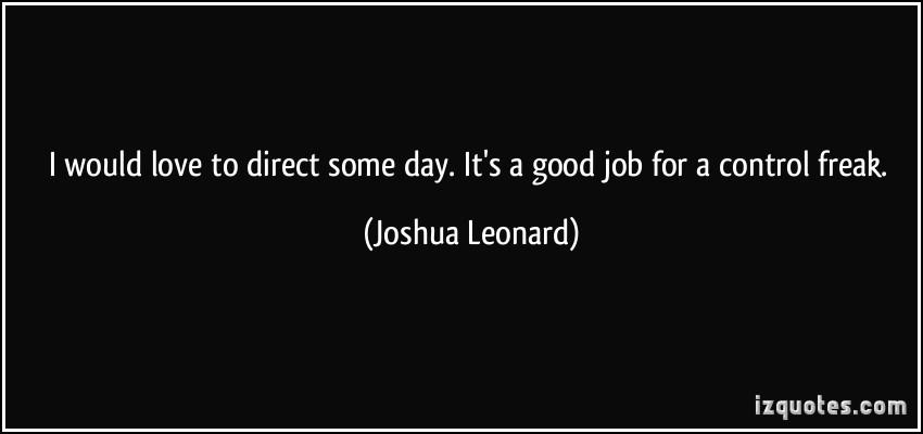 Joshua Leonard's quote #2