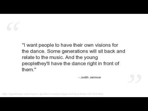 Judith Jamison's quote #5