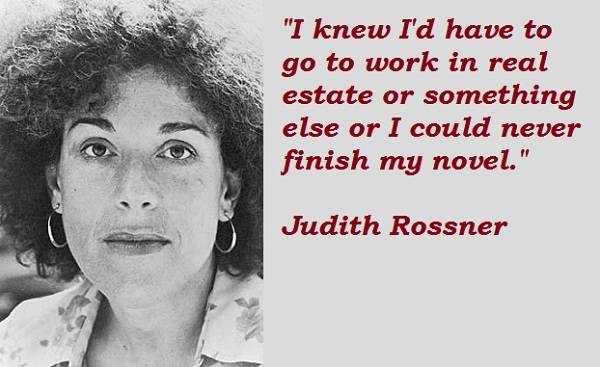 Judith Rossner's quote #1