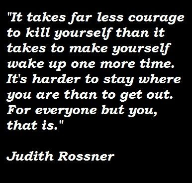 Judith Rossner's quote #6