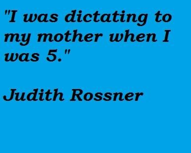 Judith Rossner's quote #7