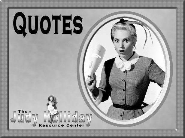 Judy Holliday's quote #3