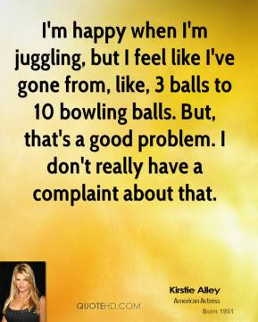 Juggling quote #1