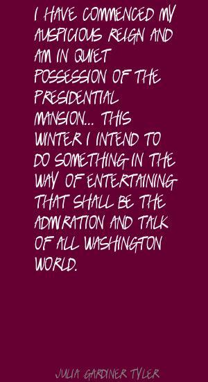 Julia Gardiner Tyler's quote #4