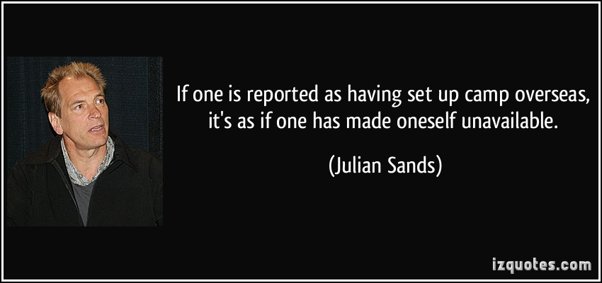 Julian Sands's quote #2