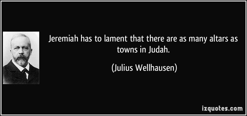 Julius Wellhausen's quote #1