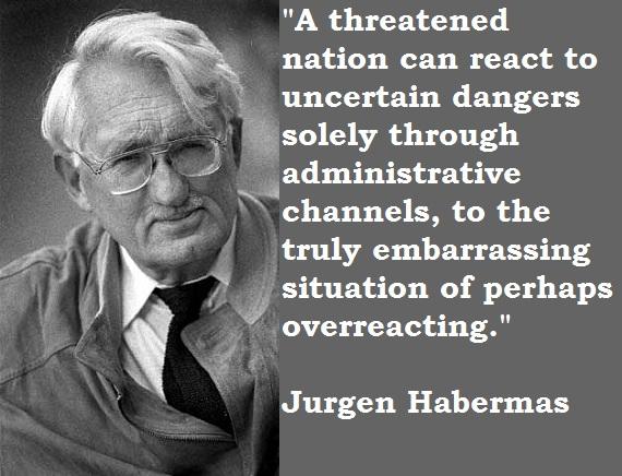 Jurgen Habermas's quote #3