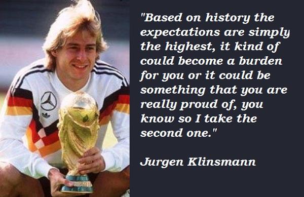 Jurgen Klinsmann's quote #1