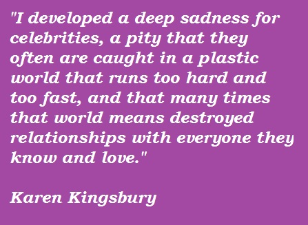 Karen Kingsbury's quote #6