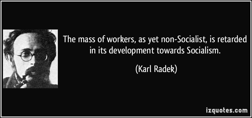 Karl Radek's quote #5