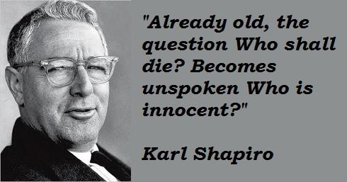Karl Shapiro's quote #2