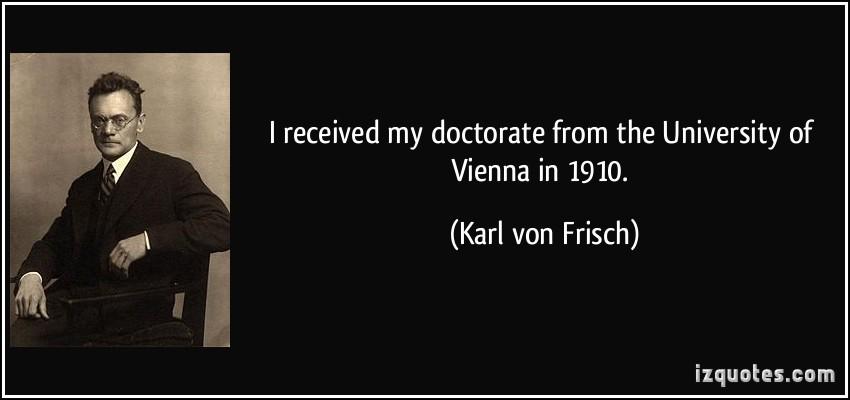 Karl von Frisch's quote #1