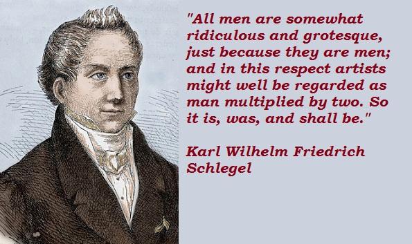 Karl Wilhelm Friedrich Schlegel's quote #2