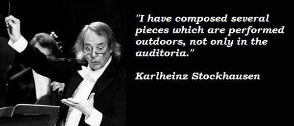 Karlheinz Stockhausen's quote #1