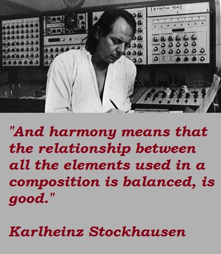 Karlheinz Stockhausen's quote #3