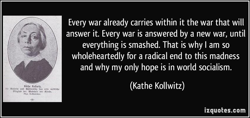 Kathe Kollwitz's quote #4