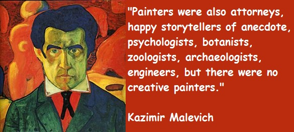 Kazimir Malevich's quote #1