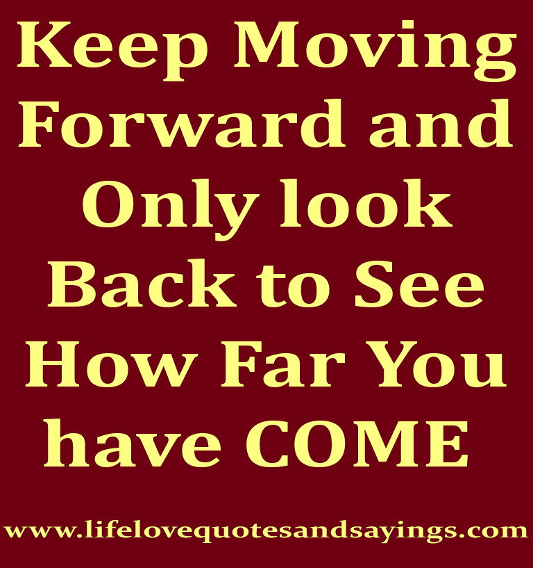 Moving Quote: Famous Quotes About 'Keep Moving Forward'
