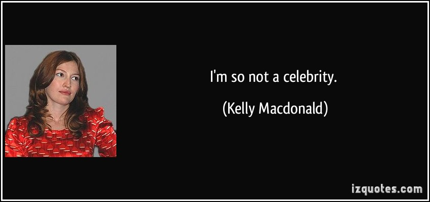 Kelly Macdonald's quote #1