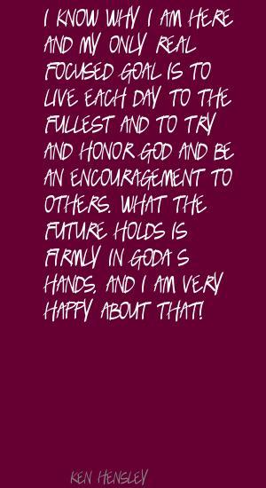Ken Hensley's quote