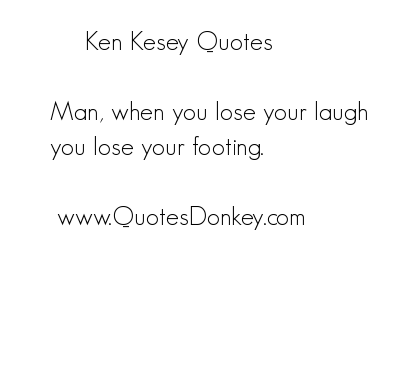 Ken Kesey's quote #1