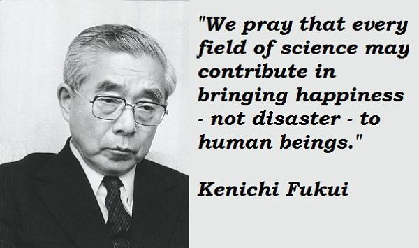 Kenichi Fukui's quote #4