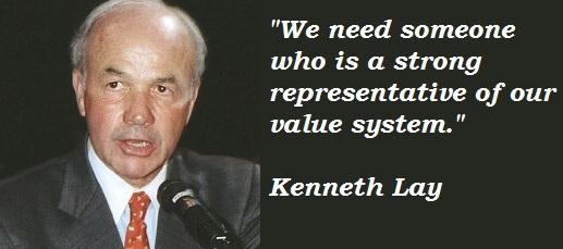 Kenneth Lay's quote #7