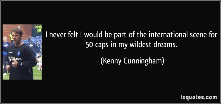 Kenny Cunningham's quote #1
