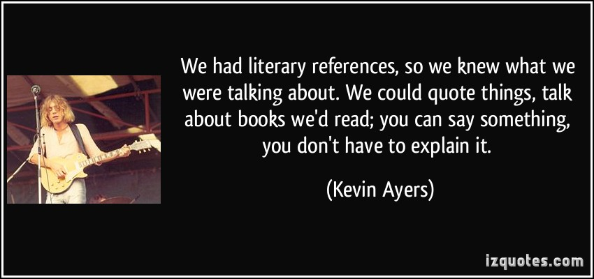 Kevin Ayers's quote #5