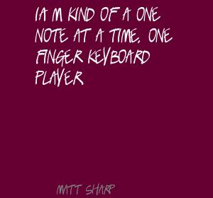 Keyboard Player quote #2