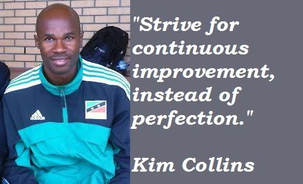 Kim Collins's quote #2