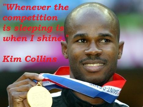 Kim Collins's quote #5