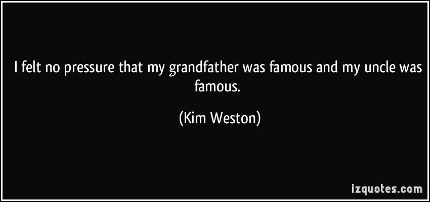 Kim Weston's quote #1