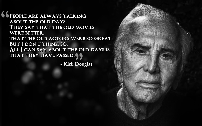 Кирк дуглас все цитаты