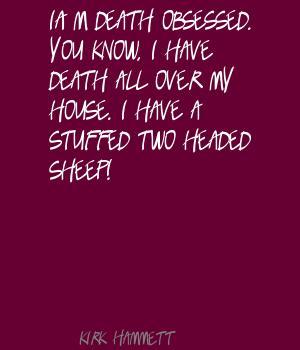 Kirk Hammett's quote #3