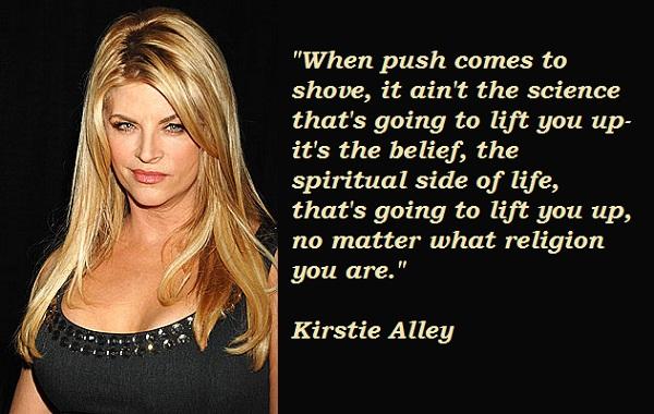 Kirstie Alley's quote #1