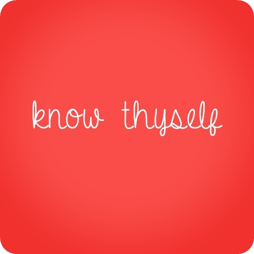 Know Thyself quote #2