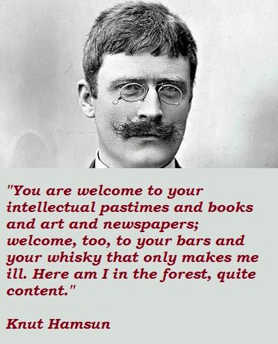 Knut Hamsun's quote #4