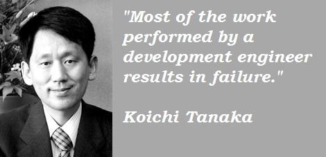 Koichi Tanaka's quote #2