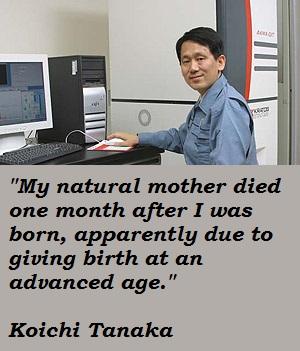 Koichi Tanaka's quote #6