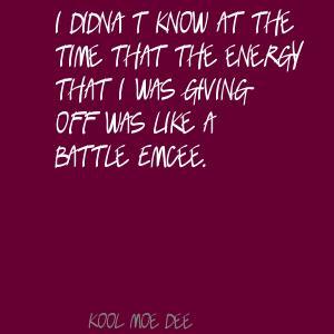 Kool Moe Dee's quote #3