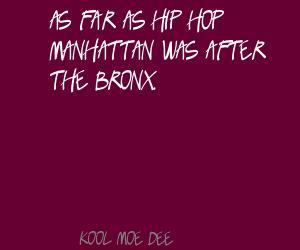 Kool Moe Dee's quote #2
