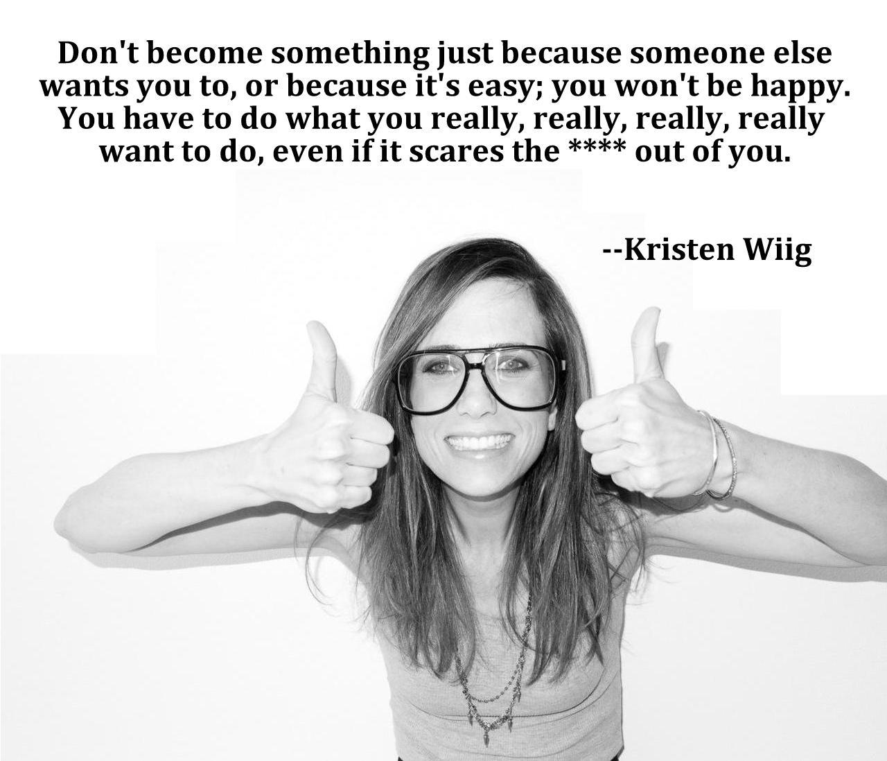 Kristen Wiig's quote