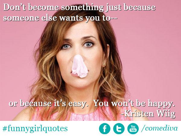 Kristen Wiig's quote #6