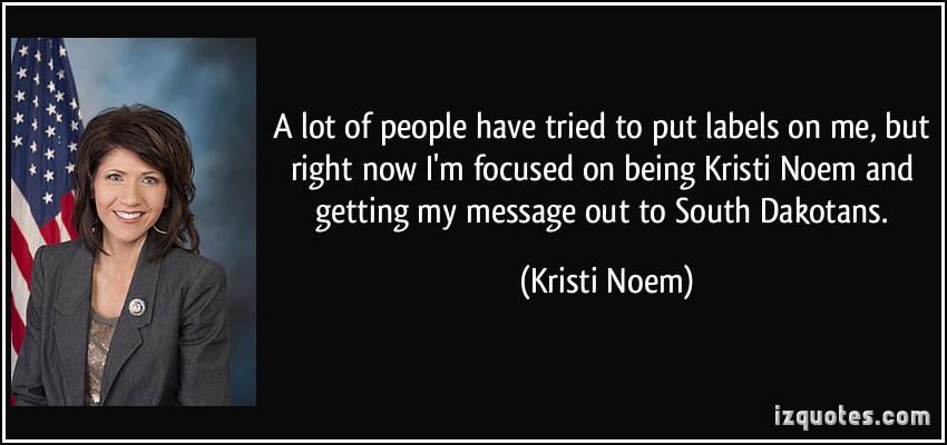 Kristi Noem's quote #1