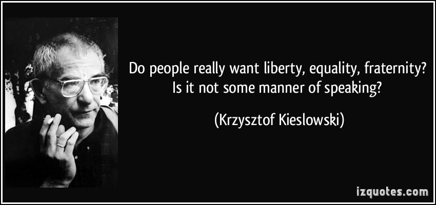 Krzysztof Kieslowski's quote #2