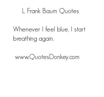 L. Frank Baum's quote