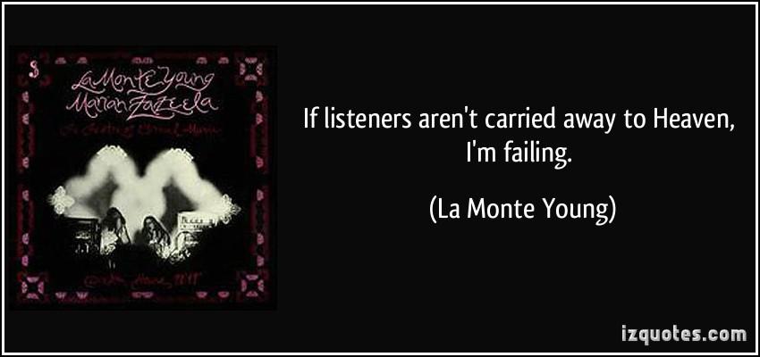 La Monte Young's quote #3
